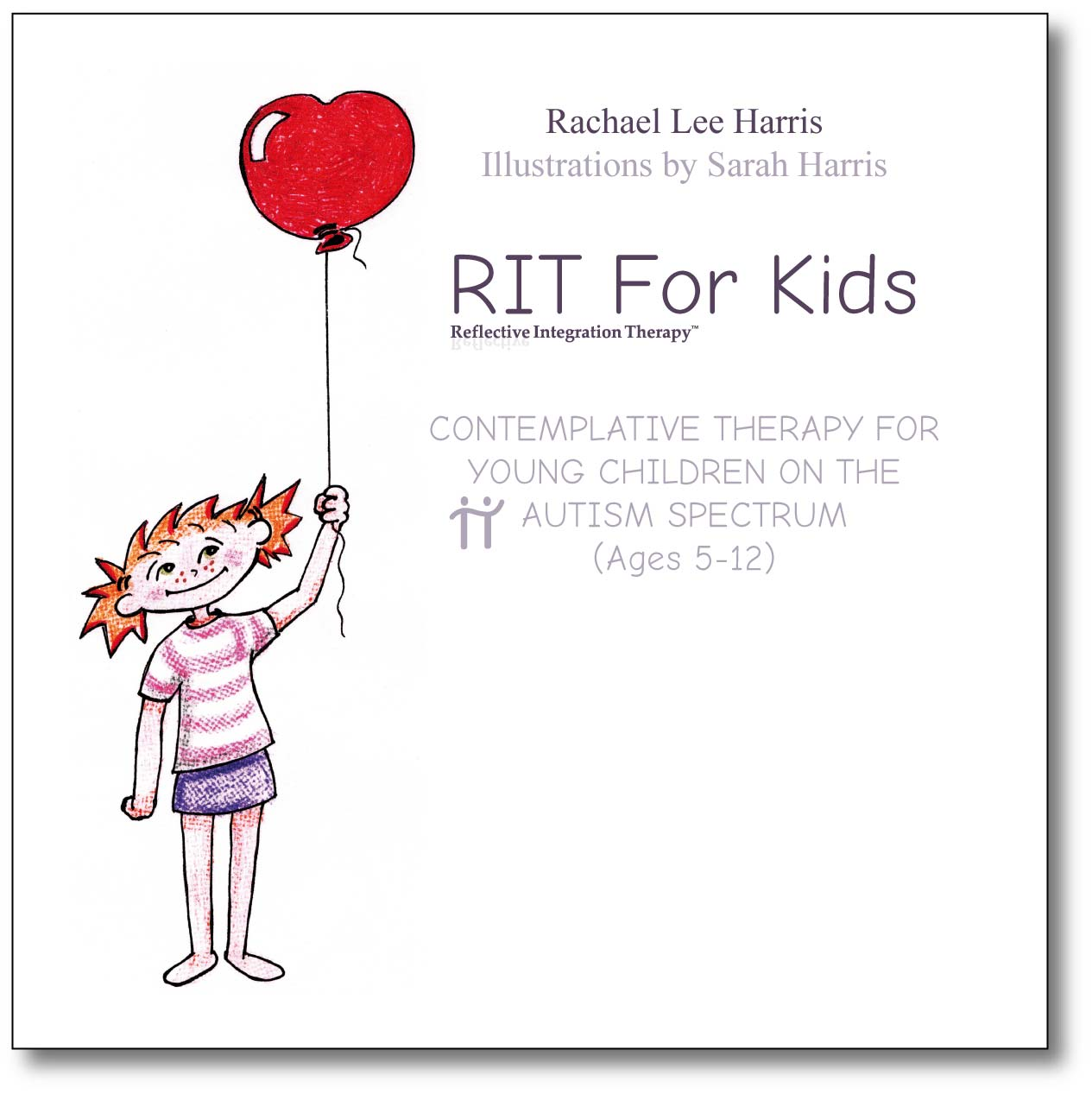 RIT For Kids - Contemplative Therapy For Young Children On The Autism Spectrum (Ages 5-12)